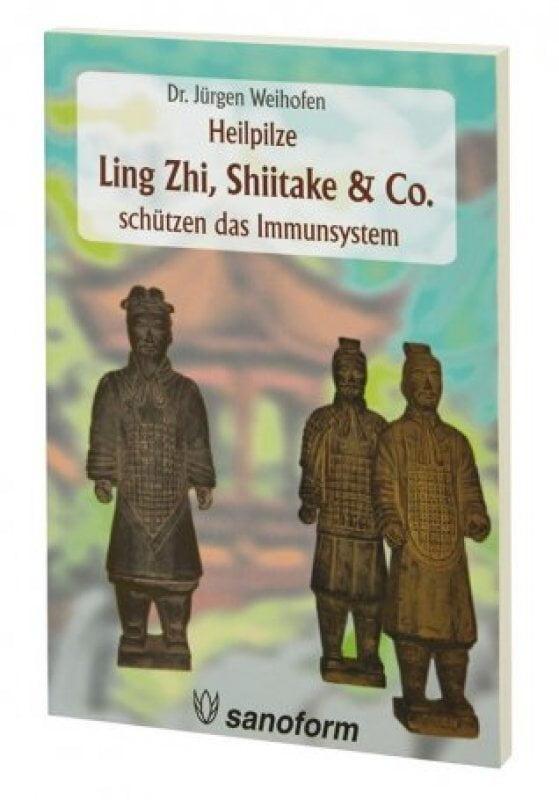 Heilpilze Ling Zhi, Shiitake & Co.