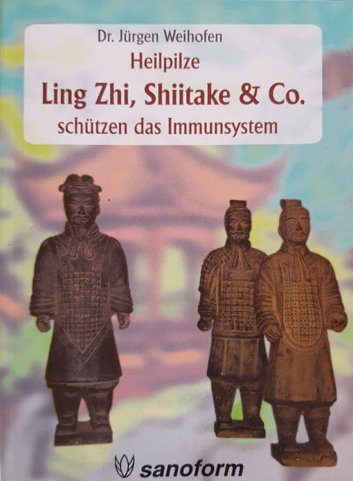 Heilpilze - Ling Zhi, Shiitake & Co. Vorderseite